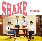 SHAKE [TYPE B] (SINGLE+DVD) (First Press Limited Edition) (Japan Version)