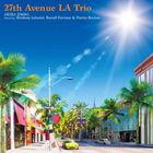 27th Avenue La Trio Featuring Abraham Laboriel, Russell Ferrante & Patrice Rushen (Japan Version)