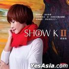 Show K II (Reissue Version)