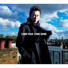COME RAIN COME SHINE (ALBUM+DVD)(First Press Limited Edition)(Japan Version)