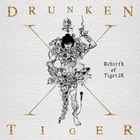 Tiger JK - Rebirth of Tiger JK