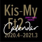Kis-My-Ft2 2020 学年历 (APR-2020-MAR-2021) (日本版)