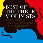 Best Of The Three Violinists (Japan Version)