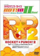 LIVE VIDEO NEO ROMANCE LIVE HOT! 10 COUNTDOWN RADIO2 ROCKET PUNCH!2 (Japan Version)
