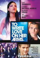 To Write Love on Her Arms (2012) (DVD) (Hong Kong Version)