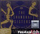 The Shanghai Sisters (SACD)