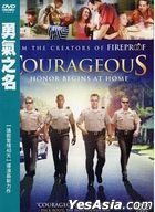 Courageous (2011) (DVD) (Taiwan Version)