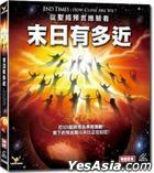 End Times: How Close Are We? (DVD) (Hong Kong Version)