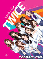 Who? K-POP TWICE