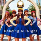 Dancing All Night (SINGLE+GOODs) (Limited Pressing)(Japan Version)