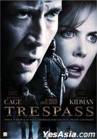 Trespass (2011) (DVD) (Hong Kong Version)