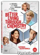 Better Living Through Chemistry (2014) (DVD) (Korea Version)