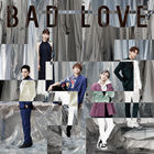 BAD LOVE (SINGLE+DVD) (Japan Version)
