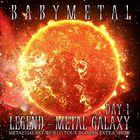 LEGEND - METAL GALAXY [DAY-1] (METAL GALAXY WORLD TOUR IN JAPAN EXTRA SHOW) (Japan Version)