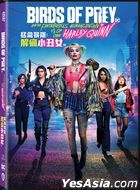 Birds of Prey: And The Fantabulous Emancipation of One Harley Quinn (2020) (DVD) (Hong Kong Version)