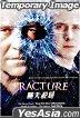 Fracture (VCD) (Hong Kong Version)