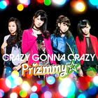 CRAZY GONNA CRAZY (First Press Limited Edition)(Japan Version)
