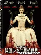 Excision (2012) (DVD) (Taiwan Version)