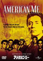 AMERICAN ME (Japan Version)