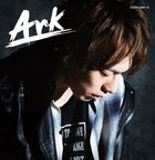 Ark (ALBUM+DVD) (First Press Limited Edition) (Japan Version)