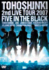 Dong Bang Shin Ki -2nd Live Tour : Five In the Black  (Normal Edition)(Japan Version)