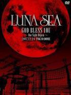 LUNA SEA God Bless You -One Night Dejavu- Tokyo Dome 2007.12.24 (Japan Version)