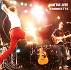 Watts! Live!! (ALBUM+DVD)(Japan Version)