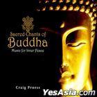 Craig Pruess - Sacred Chants Of Buddha (Korea Version)