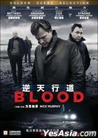 Blood (2012) (DVD) (Hong Kong Version)