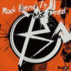 Rock Band Is Not Dead  (ALBUM+DVD) (初回限定盤) (日本版)