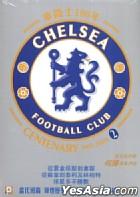 Chelsea Centenary 1905-2005 (Part 2) (Hong Kong Version)