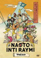 Naoto Intiraymi Tour 2019 -Atarashii Jidai no Makuakeda! Banda Dancer Zenbu Iri! Hoshikattan Deshou? Kono Kanji! (Japan Version)