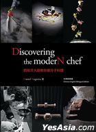 Discovering the moderN chef