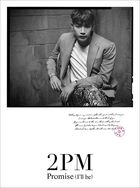 Promise (I'll be) -Japanese ver.- [Type B] [Jun.K] (First Press Limited Edition) (Japan Version)