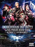 DOBERMAN INFINITY LIVE TOUR 2019 '5IVE - Kanarazu Ao Kono Yakusoku no Basho de -' [BLU-RAY+T-SHIRT] (First Press Limited Edition)(Japan Version)