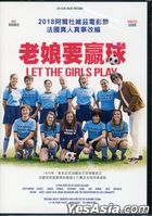 Let the Girls Play (2018) (DVD) (Taiwan Version)