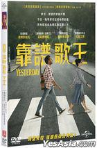 Yesterday (2019) (DVD) (Taiwan Version)