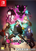Dusk Diver (Asian Chinese Version)