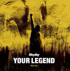 YOUR LEGEND -Moyuru Inochi -  (SINGLE+DVD) (First Press Limited Edition) (Japan Version)