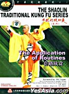 The Shaolin Traditional Kung Fu - The Application Of Routines (DVD) (China Version)
