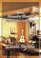 Live Bistro November Eleventh Memorial Last Live Uzaki Ryudo (Japan Version)