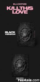 BLACKPINK Mini Album Vol. 2 - KILL THIS LOVE (Black Version)