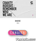 Cravity 'HIDEOUT: Remember Who We Are' Official Goods - Badge