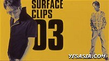 SURFACE CLIPS 03 (Japan Version)