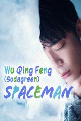 Wu Qing Feng - Spaceman