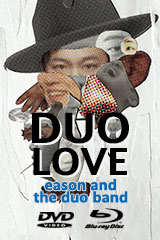 Eason and the duo band - DUO LOVE
