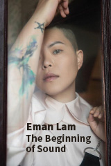 Eman Lam - The Beginning of Sound