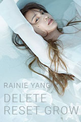 Rainie Yang - Delete Reset Grow