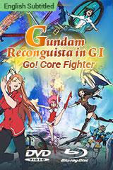 Gundam Reconguista in G the Movie I: Go! Core Fighter