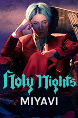 Miyavi - Holy Nights